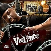 Dj Scream Presents The History of Violence von Project Pat