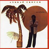 More of the Best by Andrae Crouch