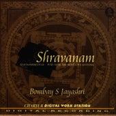 Shravanam: Music for Meditative Listening by Bombay S. Jayashri
