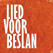 Lied Voor Beslan by Various Artists