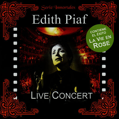La Vie En Rose: In Concert by Edith Piaf