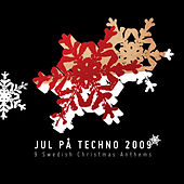 Jul På Techno -  9 Swedish Christmas Anthems by Various Artists
