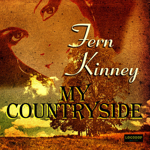 My Countryside - EP by Fern Kinney