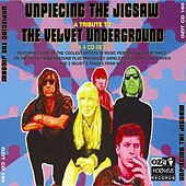 Unpiecing the Jigsaw - A Tribute to The Velvet Underground by Various Artists