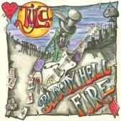 Bloody Hell Fire by Tyla