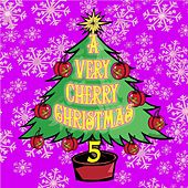 A Very Cherry Christmas by Various Artists