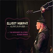 Alive In Paris by Elliott Murphy