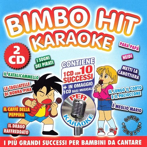 Bimbo Hit Karaoke Volume 2 (Vocal e Basi Musicali) by Various Artists