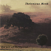 The Art Of The Ballad by Thelonious Monk
