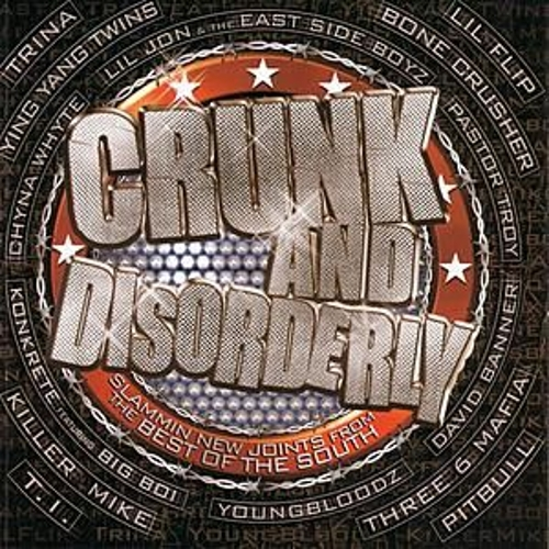 Crunk & Disorderly: Leaders Of... by Various Artists