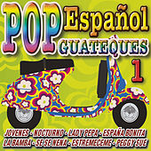 Pop Español - Especial Guateques 1 by Various Artists