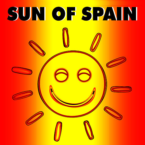 Sun Of Spain by Various Artists