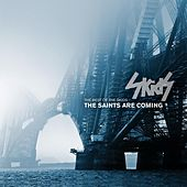 The Saints Are Coming - The Best Of The Skids by The Skids