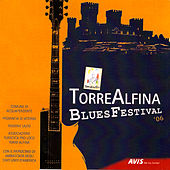 Torre Alfina Blues Festival 2006 by Various Artists