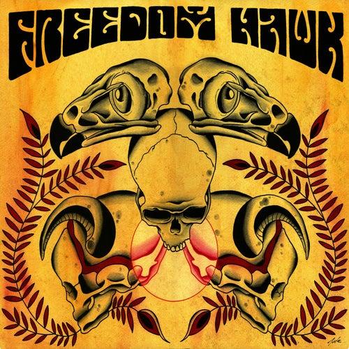 Freedom Hawk by Freedom Hawk