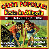 Canti Popolari Festa in Allegria Vol.4 by Various Artists