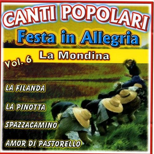 Canti Popolari Festa in Allegria Vol.6 by Various Artists