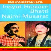 Inayat Hussain Bhatti / Najmi Musarrat by Inayat Hussain Bhatti
