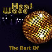 The Best Of (Re-Recorded / Remastered Versions) by Heat Wave