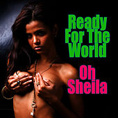 Oh Sheila (Re-Recorded / Remastered Versions) von Ready for the World