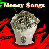 Money Songs by Various Artists