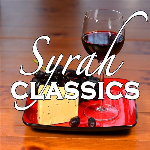 Syrah Classics by Various Artists