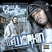 We Workin' by Outlawz