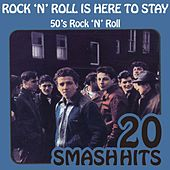 50's Rock 'N' Roll - Rock 'N' Roll Is Here To Stay by Various Artists