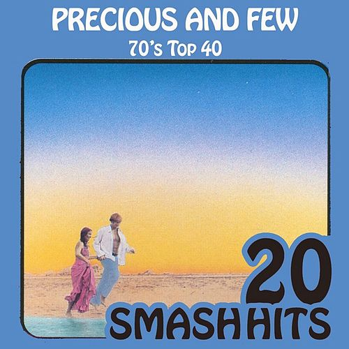 70's Top 40 - Precious And Few by Various Artists
