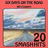 60's Country - Six Days On The Road by Various Artists