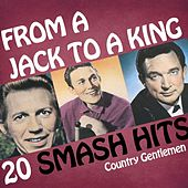 Country Gentlemen - From A Jack To A King by Various Artists