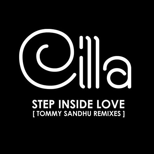 Cilla - Step Inside Love (Tommy Sandhu Remixes) by Cilla Black