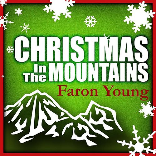 Christmas In The Mountains by Faron Young