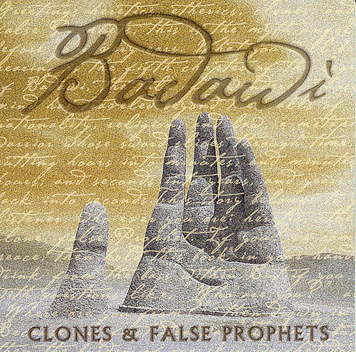 Clones & False Prophets by Badawi