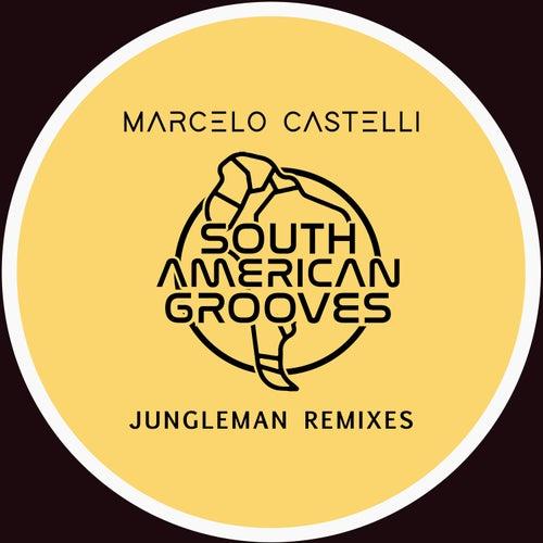 Marcelo Castelli Jungleman 2009 Remixes by Marcelo Castelli