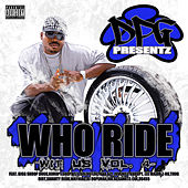 Who Ride Wit Us Vol. 4 by Various Artists
