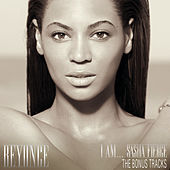 I Am...Sasha Fierce - The Bonus Tracks von Beyoncé