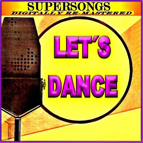 Supersongs - Let's Dance by Various Artists