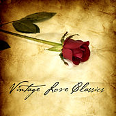Vintage Love Classics by Various Artists
