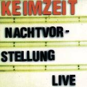 Nachtvorstellung - Live by Keimzeit