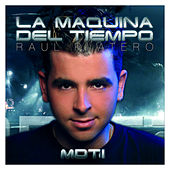 MDT - La Maquina Del Tiempo Vol. 1 by Various Artists