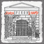 Juan Peron's Hand by Various Artists