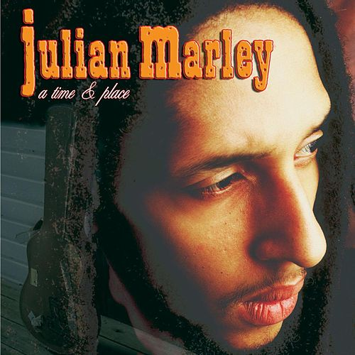A Time & Place by Julian Marley