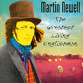 The Greatest Living Englishman by Martin Newell
