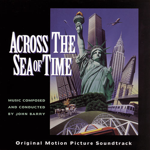 Across the Sea of Time by John Barry