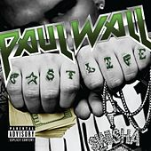 Fast Life by Paul Wall