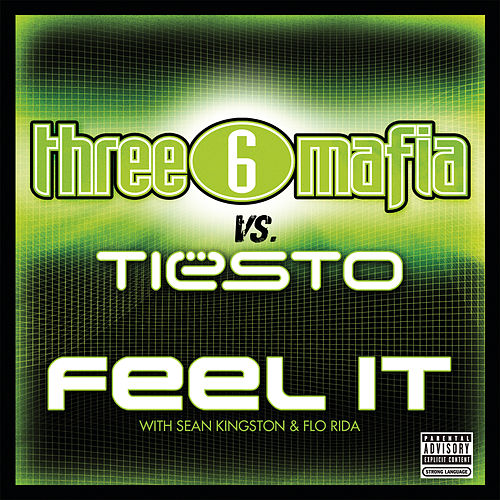 Feel It by Three 6 Mafia