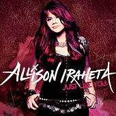 Just Like You by Allison Iraheta