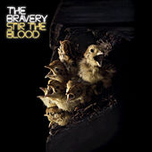 Stir The Blood by The Bravery