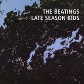 Late Season Kids by The Beatings